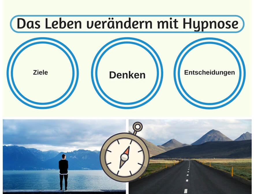 Leben verändern mit Hypnose