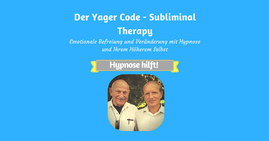Subliminal Therapie (Yager Therapie)
